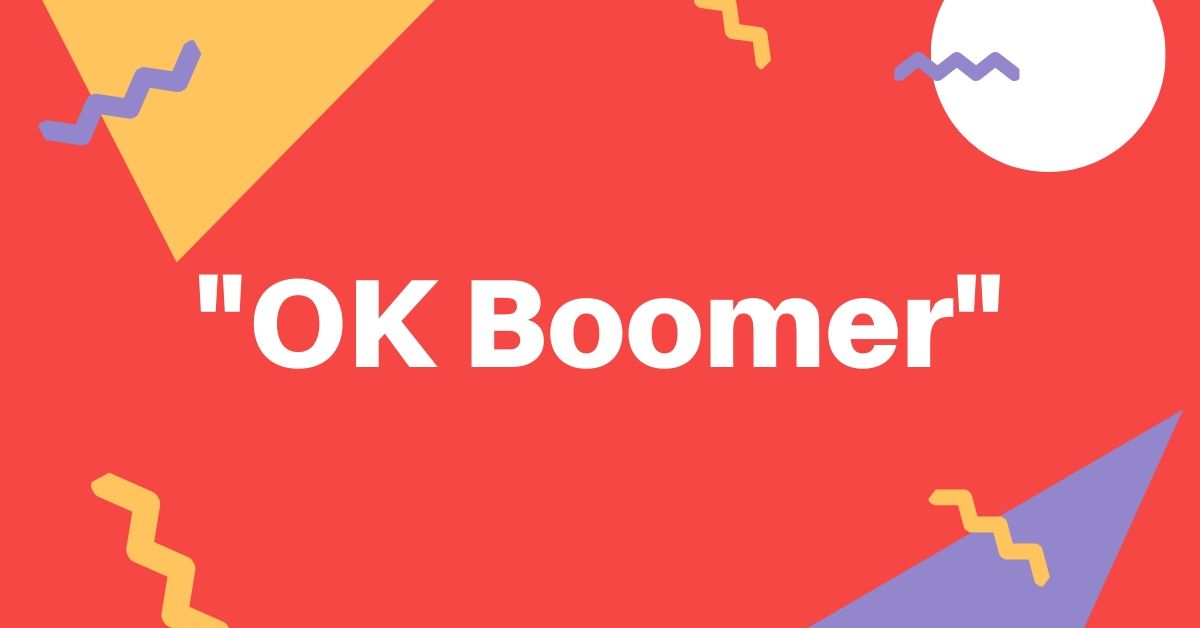 "Hey Christian: It's Not OK To Say ""OK Boomer"""