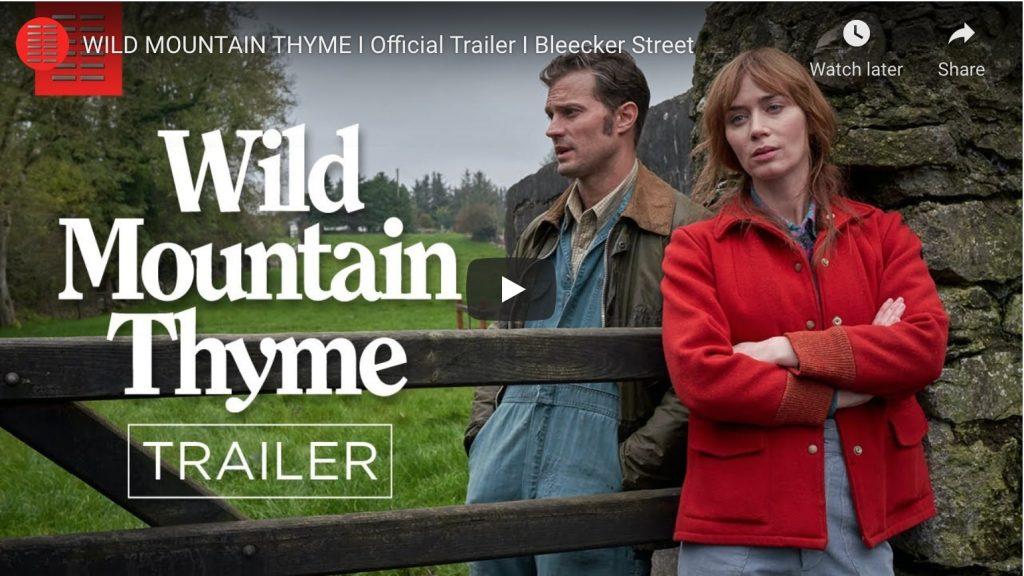 wild mountain thyme trailer