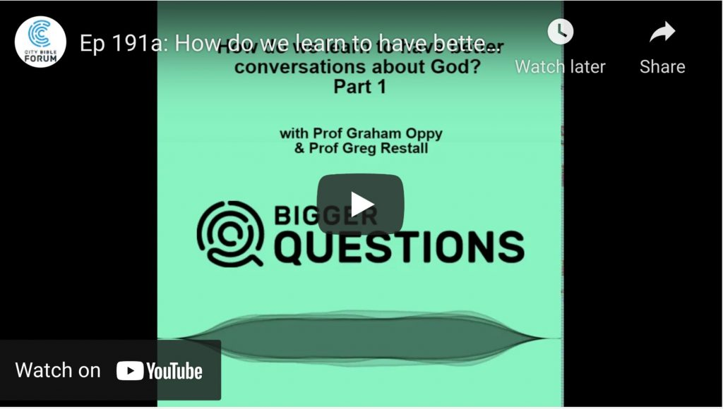 Part 1 - how do we have better conversations about God? With Professor Graham Oppy and Professor Greg Restall